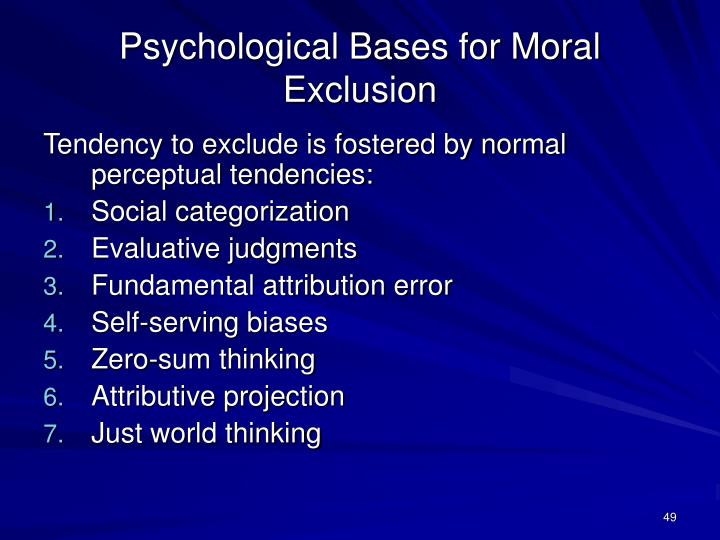 Psychological Bases for Moral Exclusion