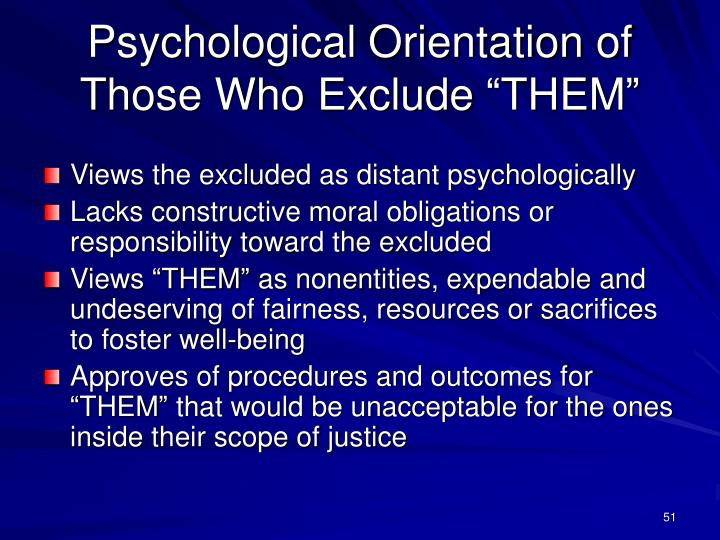 "Psychological Orientation of Those Who Exclude ""THEM"""