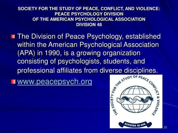 SOCIETY FOR THE STUDY OF PEACE, CONFLICT, AND VIOLENCE: