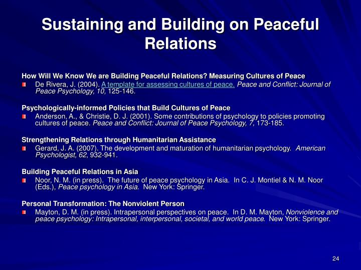 Sustaining and Building on Peaceful Relations