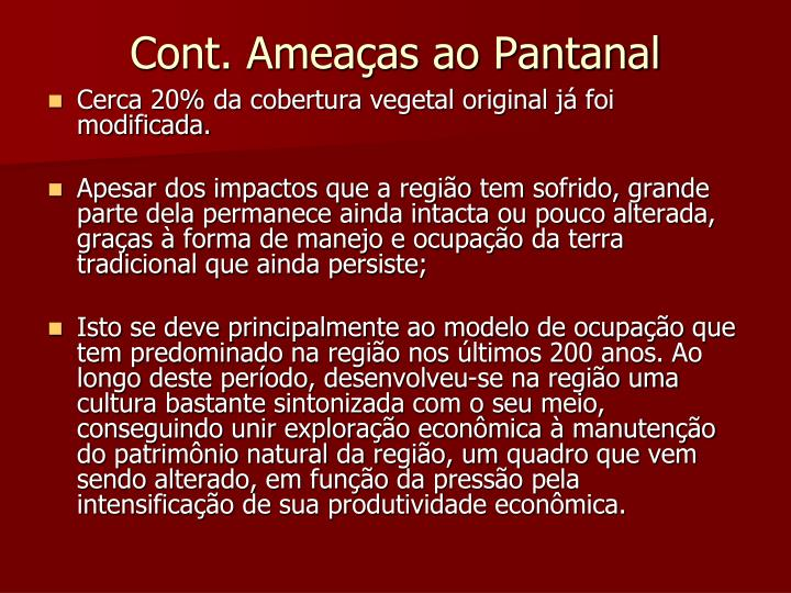 Cont. Ameaças ao Pantanal