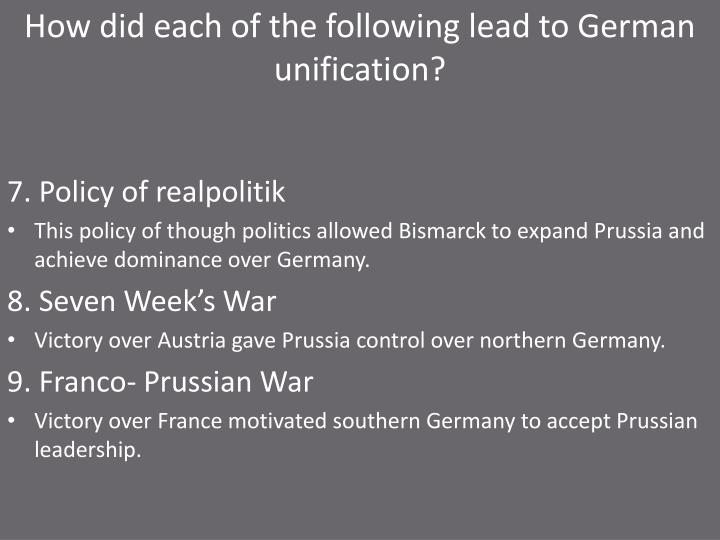 How did each of the following lead to German unification?