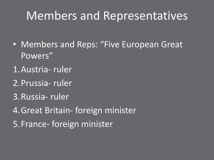 Members and representatives