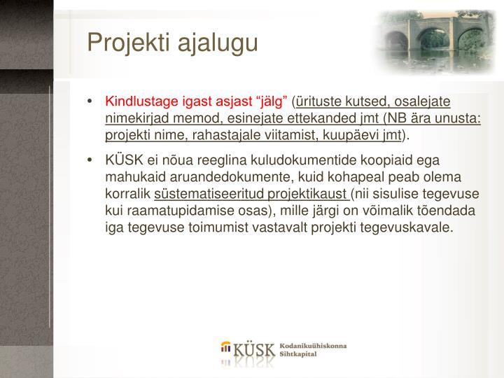 Projekti ajalugu