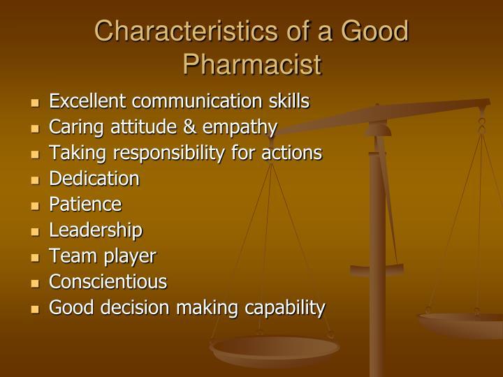 Characteristics of a Good Pharmacist