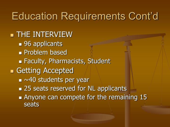 Education Requirements Cont'd