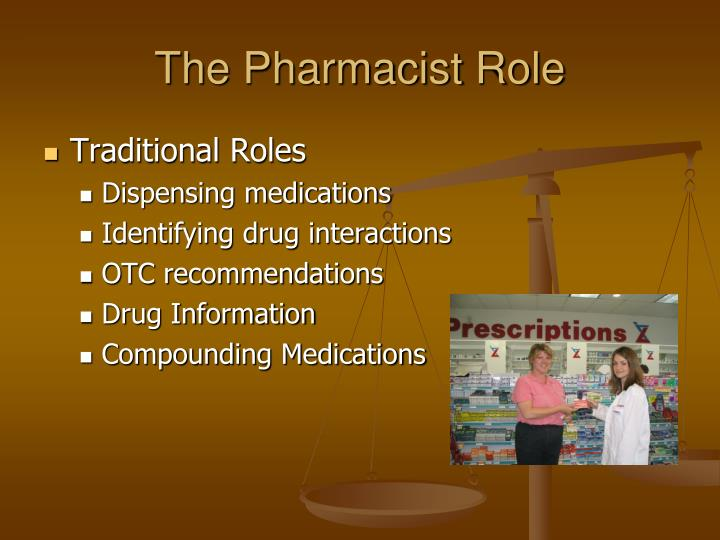 The Pharmacist Role