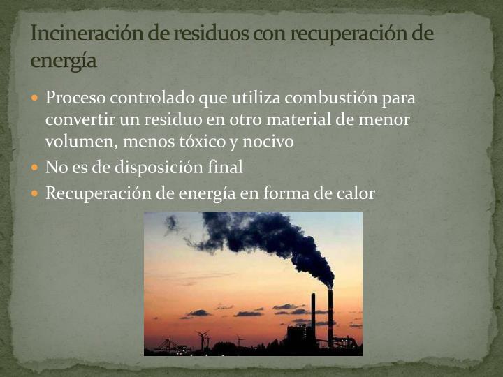 Incineración de residuos con recuperación de energía