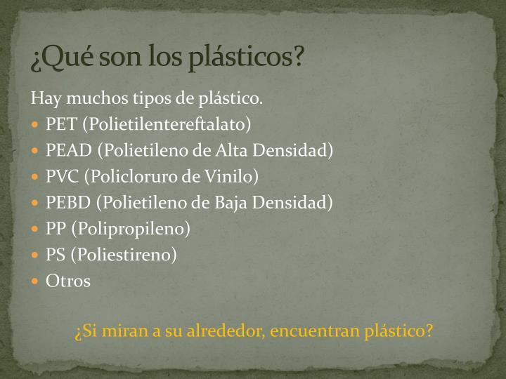 ¿Qué son los plásticos?
