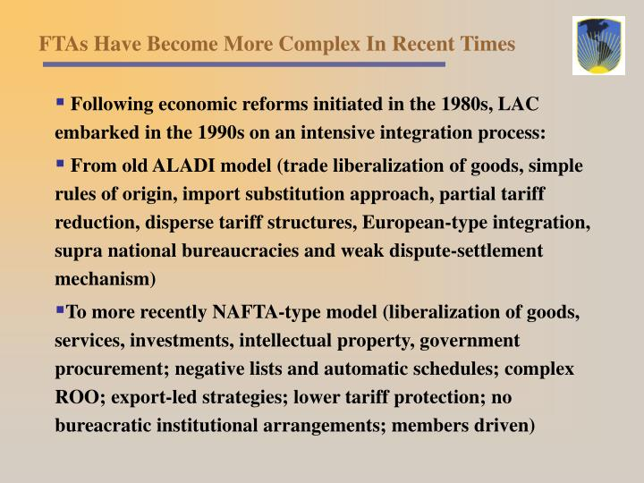 FTAs Have Become More Complex In Recent Times
