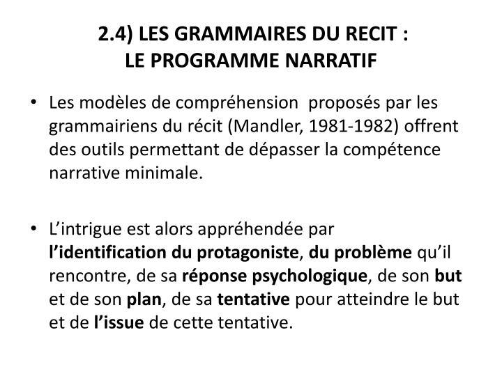 2.4) LES GRAMMAIRES DU RECIT: