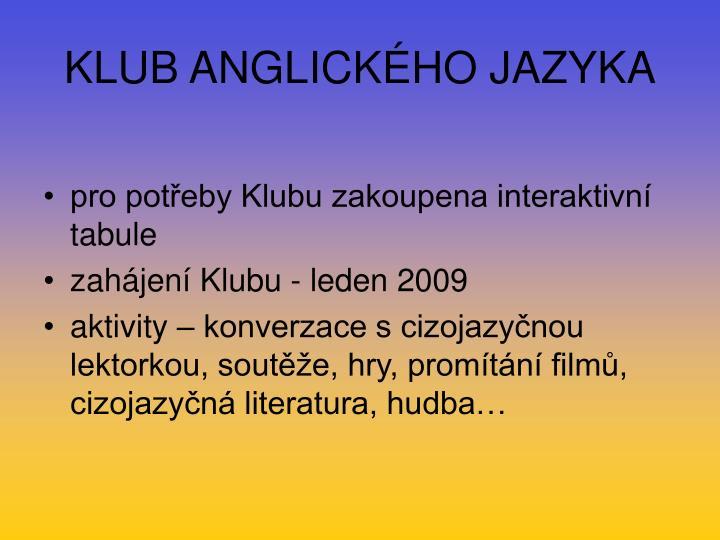 KLUB ANGLICKÉHO JAZYKA
