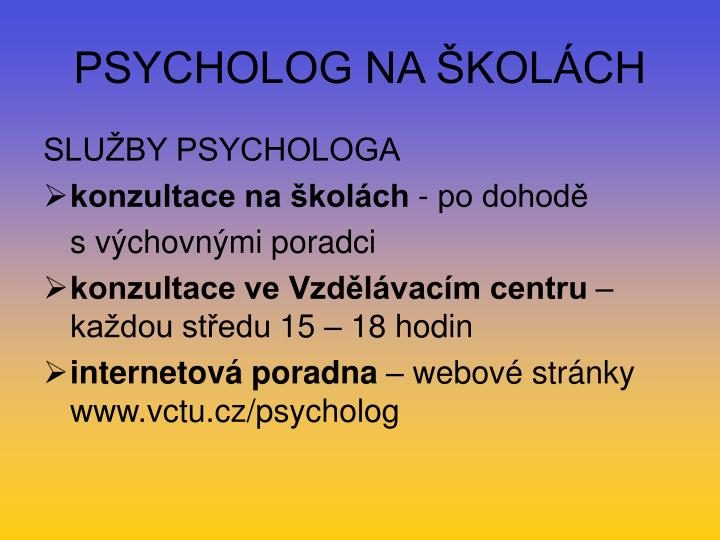 PSYCHOLOG NA ŠKOLÁCH