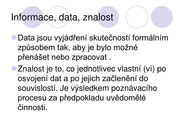 Informace, data, znalost