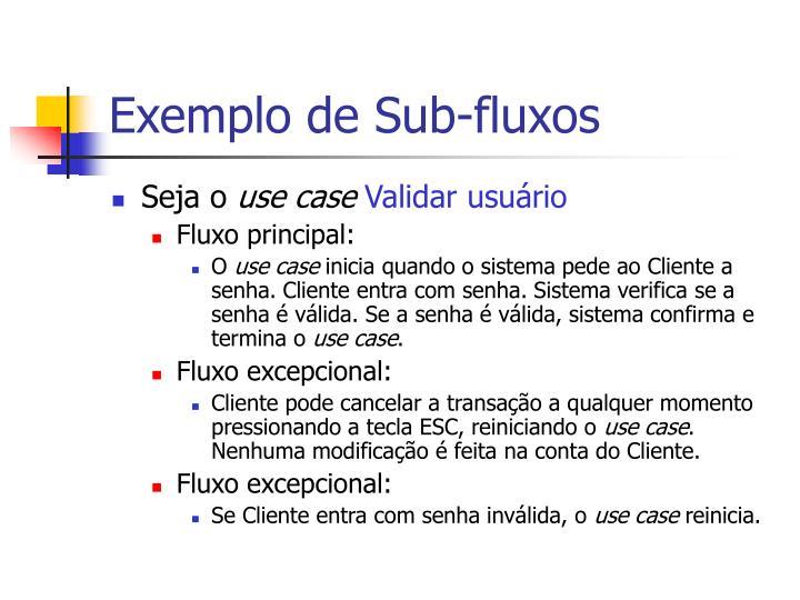 Exemplo de Sub-fluxos