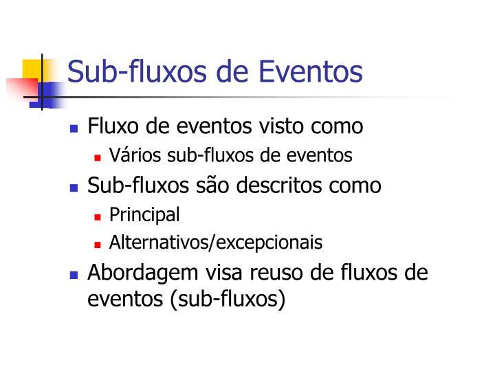 Sub-fluxos de Eventos