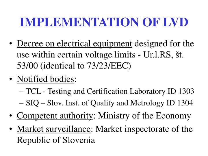 IMPLEMENTATION OF LVD