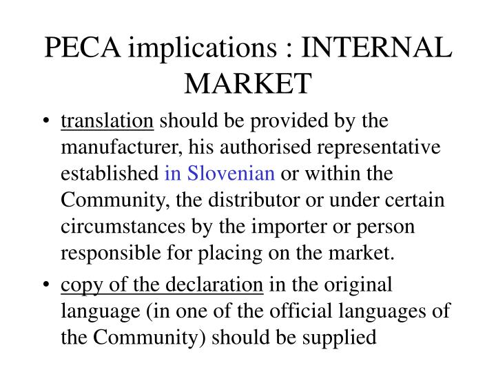 PECA implications : INTERNAL MARKET