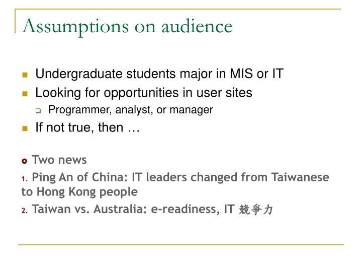 Assumptions on audience