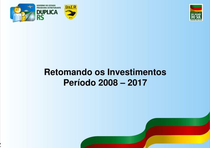 Retomando os Investimentos