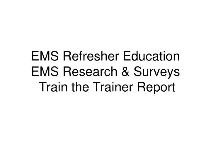 EMS Refresher Education