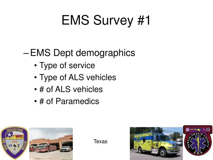 EMS Survey #1