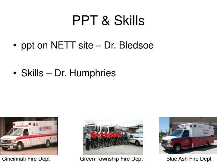 PPT & Skills