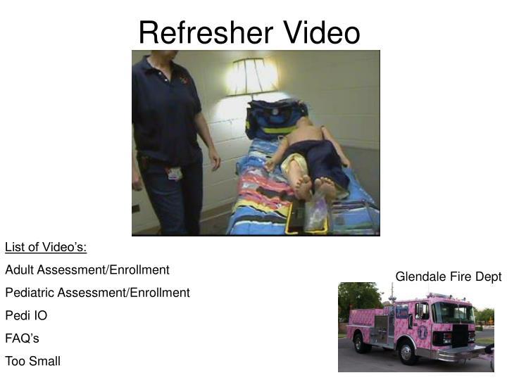 Refresher Video