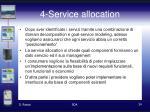 4 service allocation