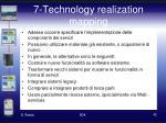 7 technology realization mapping