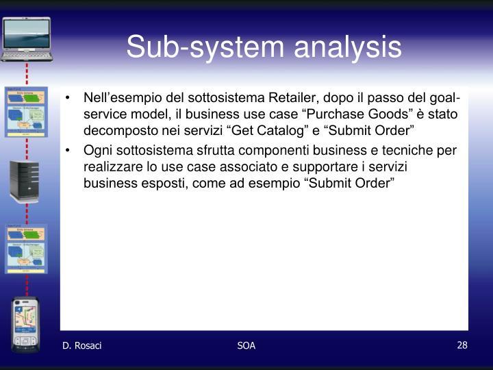Sub-system analysis