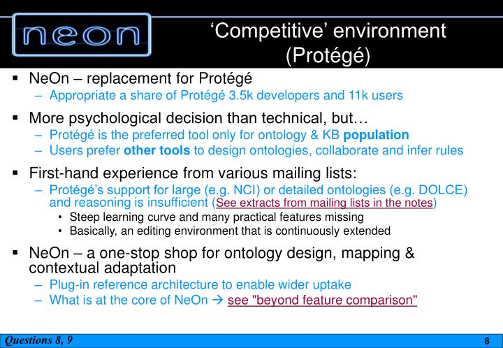 'Competitive' environment (Protégé)