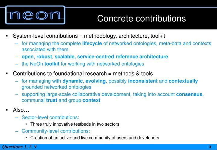 Concrete contributions