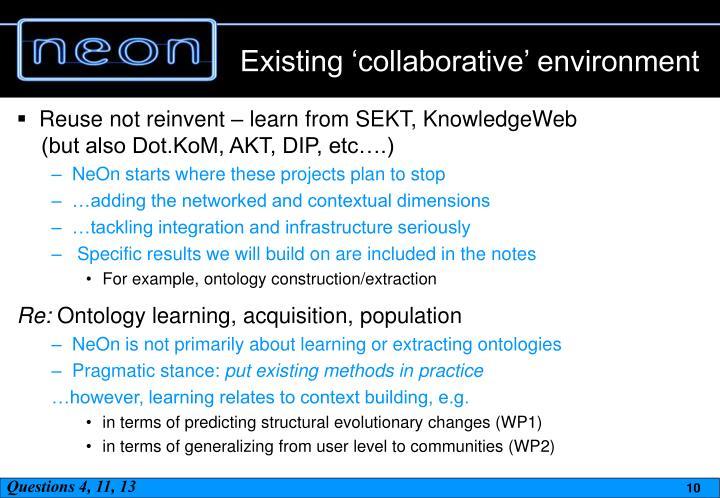 Existing 'collaborative' environment