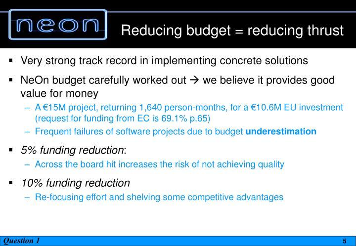 Reducing budget = reducing thrust