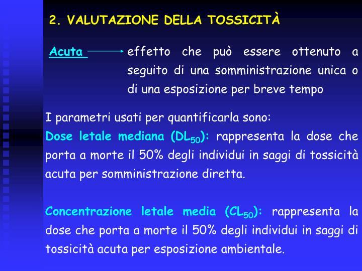 VALUTAZIONE DELLA TOSSICITÀ