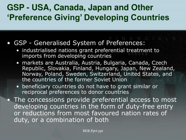 GSP - USA, Canada, Japan and Other 'Preference Giving' Developing Countries