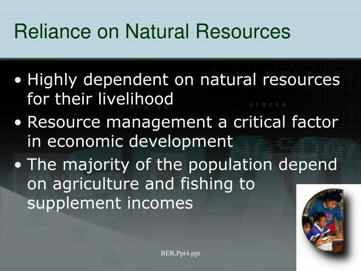 Reliance on Natural Resources