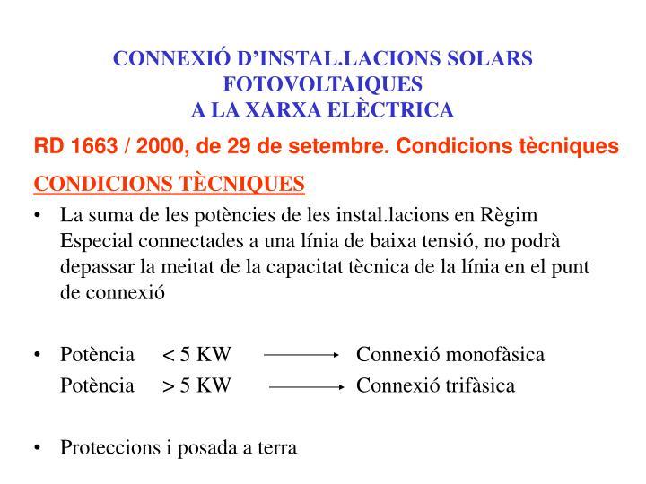 CONNEXIÓ D'INSTAL.LACIONS SOLARS FOTOVOLTAIQUES