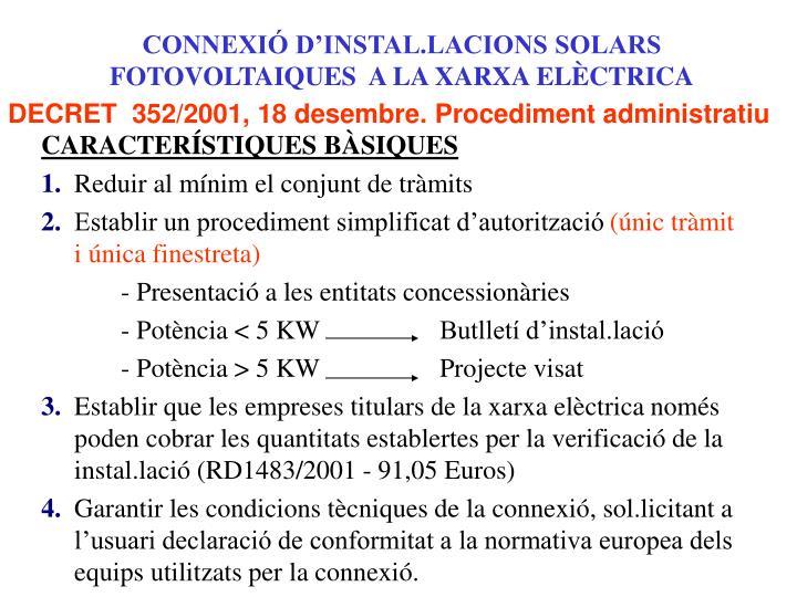 CONNEXIÓ D'INSTAL.LACIONS SOLARS FOTOVOLTAIQUES  A LA XARXA ELÈCTRICA