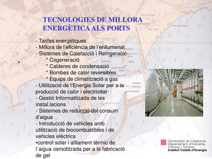 TECNOLOGIES DE MILLORA ENERGÈTICA ALS PORTS