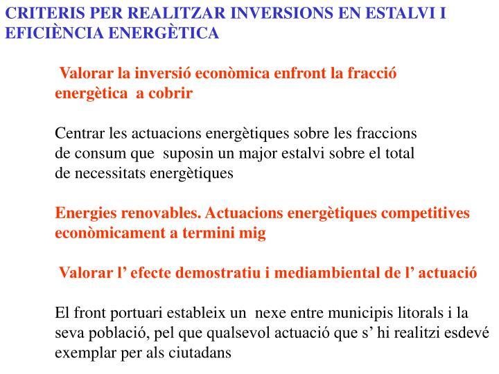 CRITERIS PER REALITZAR INVERSIONS EN ESTALVI I EFICIÈNCIA ENERGÈTICA
