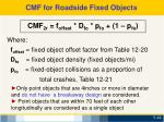 cmf for roadside fixed objects