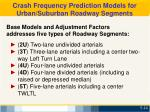 crash frequency prediction models for urban suburban roadway segments1