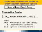 crash frequency prediction models for urban suburban roadway segments4
