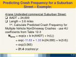 predicting crash frequency for a suburban street example