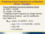 predicting crash frequency for a suburban street example1