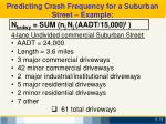 predicting crash frequency for a suburban street example2