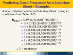 predicting crash frequency for a suburban street example3