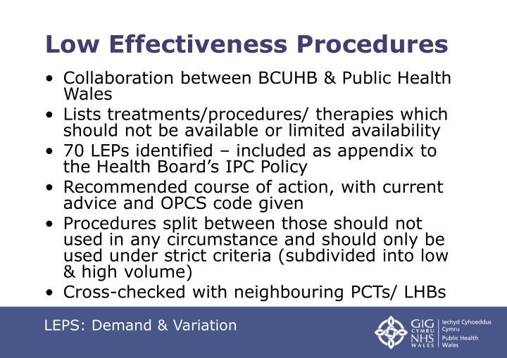 Low Effectiveness Procedures